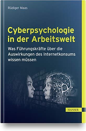 Cyberpsychologie in der Arbeitswelt: Was Führungskräfte über die Auswirkungen des Internetkonsums wissen müssen