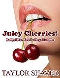 Juicy Cherries! Babysitter Erotic MegaBundle