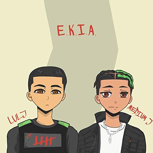Ekia [Explicit]