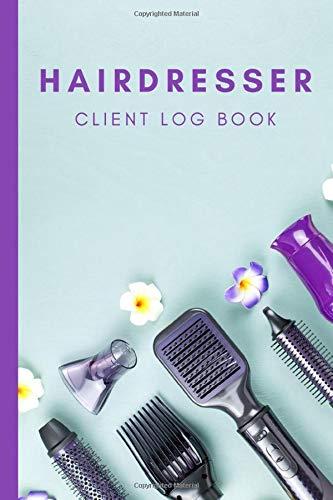 Hairdresser Client Log Book: Client Data Organizer Appointment Log Book | Light...