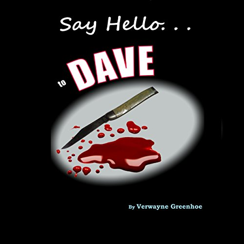 Say Hello to Dave audiobook cover art