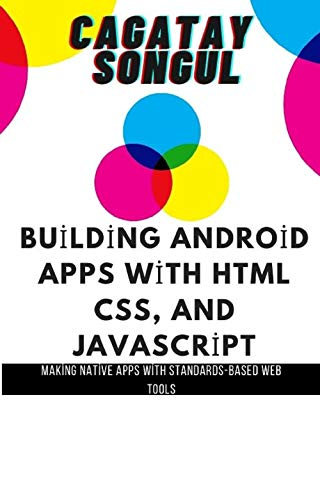 Building Android Apps - Cagatay Songul: Cagatay Songul (Android Game Making Book 1) (English Edition)