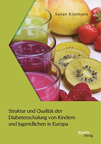 Struktur und Qualität der Diabetesschulung von Kindern und Jugendlichen in Europa