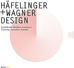 Hafelinger + Wagner Design: Erzahlende Marken Kreieren/ Creating Narrative Brands