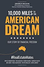10,000 Miles to the American Dream: Our Story of Financial Freedom