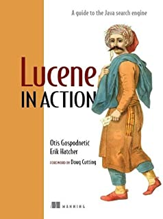 Lucene in Action by Erik Hatcher (2004-12-01)