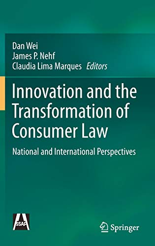 Compare Textbook Prices for Innovation and the Transformation of Consumer Law: National and International Perspectives 1st ed. 2020 Edition ISBN 9789811589478 by Wei, Dan,Nehf, James P.,Marques, Claudia Lima