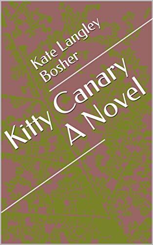Kitty Canary A Novel (English Edition)