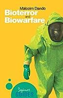 Bioterror and Biowarfare: A Beginner's Guide (Beginner's Guides)