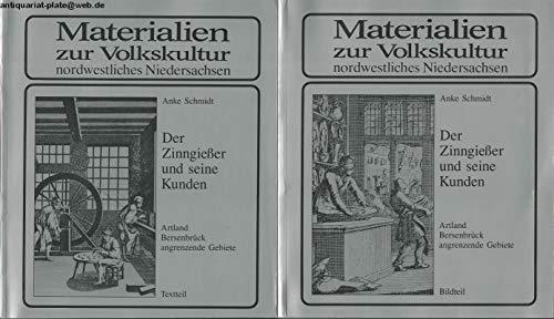 Der Zinngiesser und seine Kunden. Artland - Altlandkreis Bersenbrück - angrenzende Gebiete: Textteil