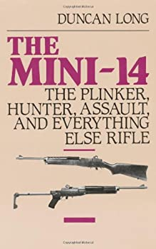 The Mini-14  The Plinker Hunter Assault and Everything Else Rifle
