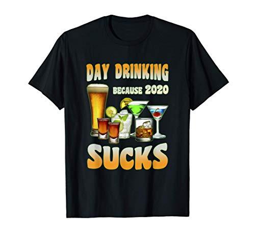 Il giorno che beve perché 2020 fa schifo regalo divertente Maglietta