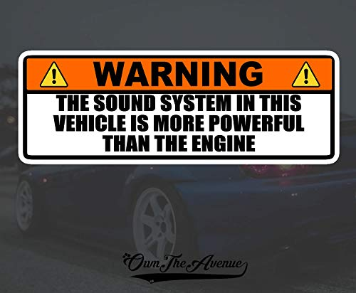 """OwnTheAvenue Warning Sound System More Powerful Than Engine Sticker Decal 6"""" JDM"""