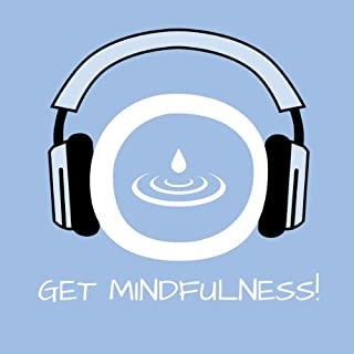 Get Mindfulness! Achtsamkeitstraining mit Hypnose     Achtsamkeit schulen und ein neues Bewusstsein entwickeln!              Autor:                                                                                                                                 Kim Fleckenstein                               Sprecher:                                                                                                                                 Kim Fleckenstein                      Spieldauer: 58 Min.     61 Bewertungen     Gesamt 4,4