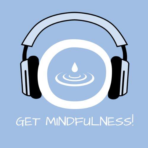 Get Mindfulness! Achtsamkeitstraining mit Hypnose Titelbild