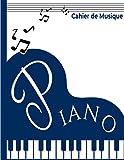 Cahier de musique Piano: Carnet de partitions 13 portées par page pour composer - 100 pages - Grand format - Couverture souple