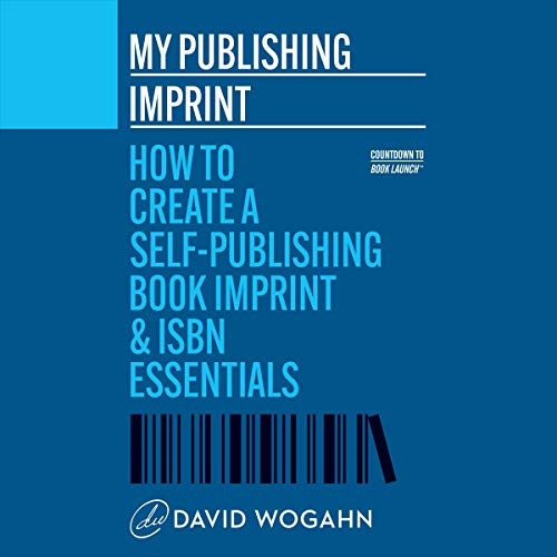 My Publishing Imprint Audiobook By David Wogahn cover art