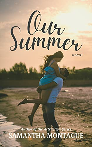 Our Summer by [Samantha Montague]