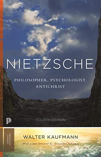Nietzsche: Philosopher, Psychologist, Antichrist (Princeton Classics Book 104) (English Edition)