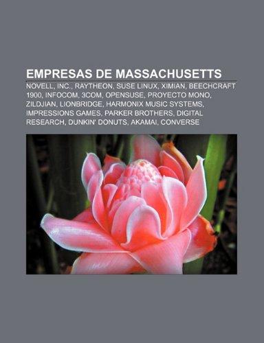 Empresas de Massachusetts: Novell, Inc., Raytheon, SUSE Linux, Ximian, Beechcraft 1900, Infocom, 3Com, OpenSUSE, Proyecto Mono, Zildjian