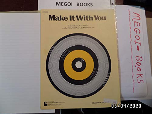 Make It With You, Sheet Music