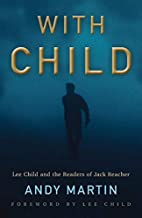 With Child: Lee Child and the Readers of Jack Reacher
