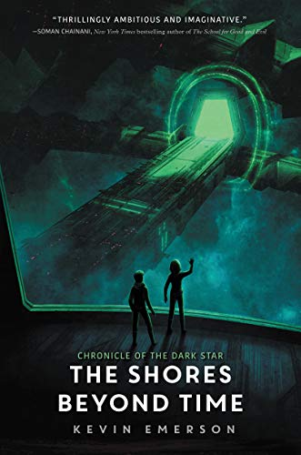 The Shores Beyond Time (Chronicle of the Dark Star)