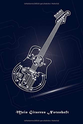 Mein Gitarren Notenheft: Gitarren Notenbuch für Gitarristen die eigene Songs machen. Songs schreiben leicht gemacht. 100 Seiten