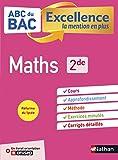 Maths 2de - ABC du BAC Excellence - Programme de seconde 2021-2022 - Cours, Méthode, Exercices + Livret d'orientation Onisep