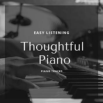 Thoughtful Piano - Easy Listening Piano Tracks