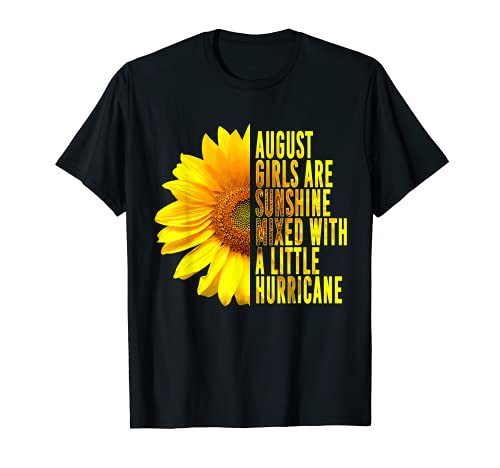 Born In August Sunflower Lover Quote T-Shirt