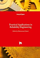 Practical Applications in Reliability Engineering
