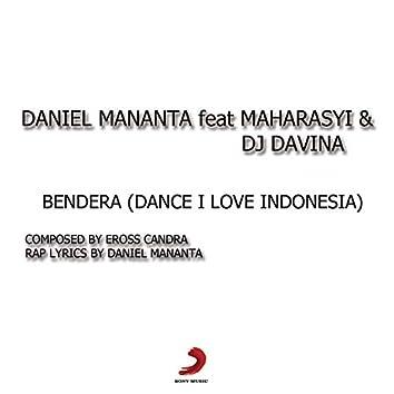 Bendera (Dance! I Love Indonesia)