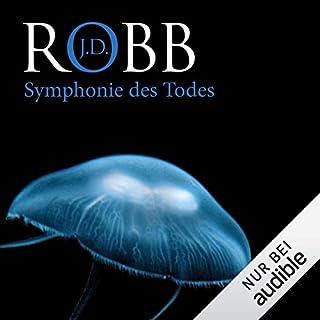 Symphonie des Todes     Eve Dallas 12              Autor:                                                                                                                                 J. D. Robb                               Sprecher:                                                                                                                                 Tanja Geke                      Spieldauer: 13 Std. und 39 Min.     503 Bewertungen     Gesamt 4,7
