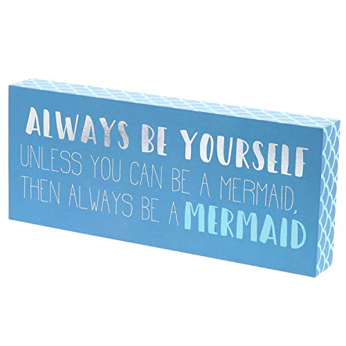 "Barnyard Designs Always Be Yourself Unless You Can Be A Mermaid Box Sign Wall Decor Home and Beach House Decoration 12"" x 5"""
