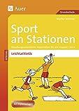 Sport an Stationen Spezial Leichtathletik 1-4: Handlungsorientierte Materialien für die Klassen 1-4