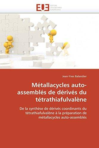 Métallacycles auto-assemblés de dérivés du tétrathiafulvalène: De la synthèse de dérivés coordinants du tétrathiafulvalène à la préparation de métallacycles auto-assemblés (Omn.Univ.Europ.)