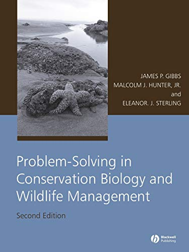 Problem-Solving in Conservation Biology and Wildlife...