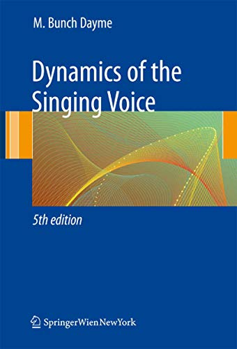 Dynamics of the Singing Voice (English Edition)