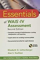Essentials of WAIS-IV Assessment (Essentials of Psychological Assessment)