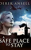 A Safe Place To Stay: Large Print Hardcover Edition