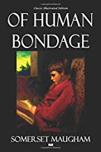 Of Human Bondage - Classic Illustrated Edition