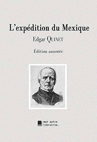 L'expédition du Mexique (French Edition)