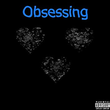 Obsessing