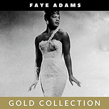 Faye Adams - Gold Collection