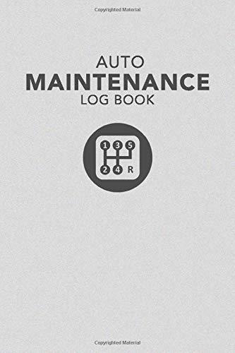 Auto Maintenance Log Book: Repairs Record Book for Cars, Tru