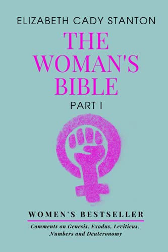 The Woman's Bible: Part 1