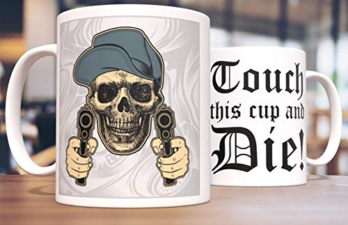 Touch This Cup and Death Skull Cap Gun Two Pistols Unique 11 Ounce Mug Family Ceramics Office Coffee Cup Best Gift Cup