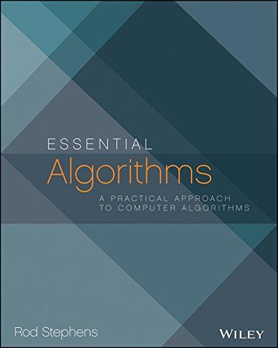 Essential Algorithms: A Practical Approach to Computer Algorithms (MISL-WILEY)