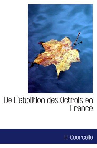 De L'abolition des Octrois en France